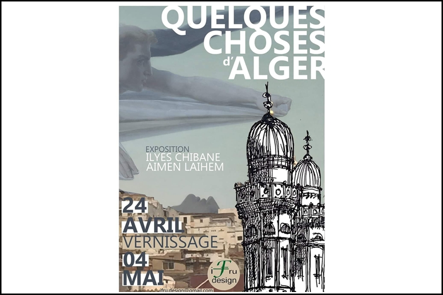 """Quelques choses à Alger"" Expo photo à la galerie IFRU DESIGN"