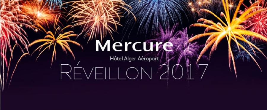 R veillon du nouvel an 2017 mercure alger a roport - Reveillon du nouvel an 2017 ...